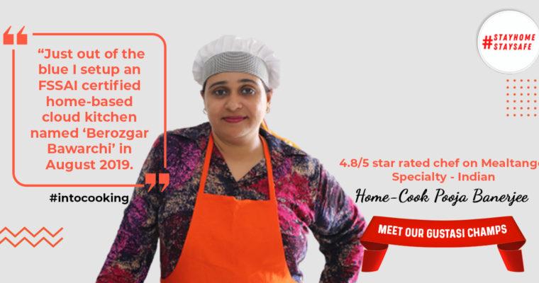 MEET OUR GUSTASI CHAMPS | Home Cook Pooja Banerjee