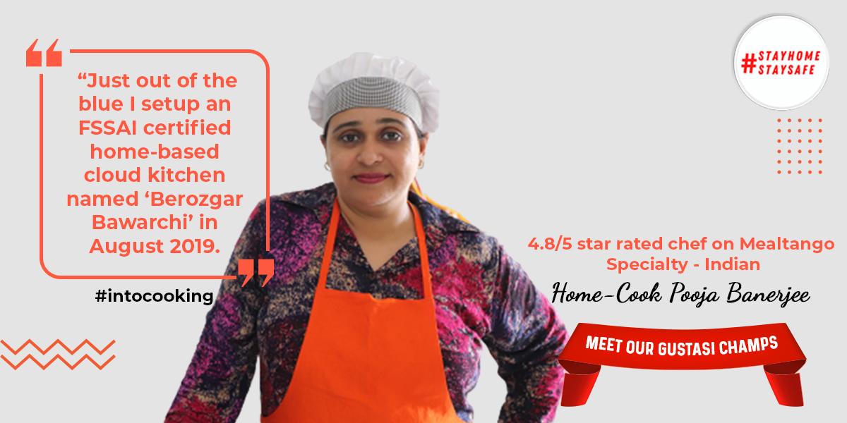 MEET OUR GUSTASI CHAMPS   Home Cook Pooja Banerjee