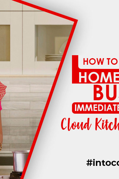 How to Start a business from your kitchen ? | Opportunity for Home cooks !