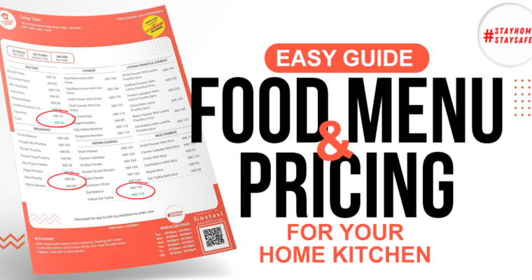 Easy Guide To Decide Food Menu and Pricing for Your Home Kitchen