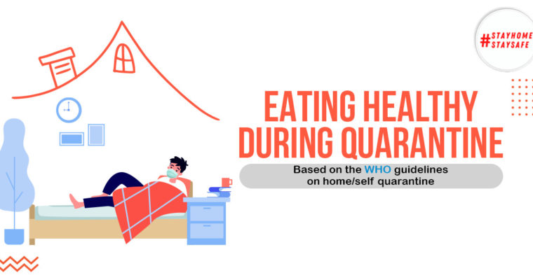 EATING HEALTHY DURING QUARANTINE