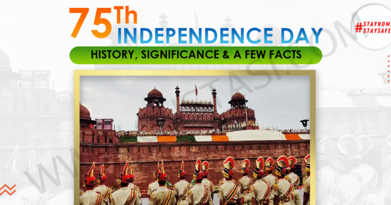 75th Independence Day: History, significance & a few facts