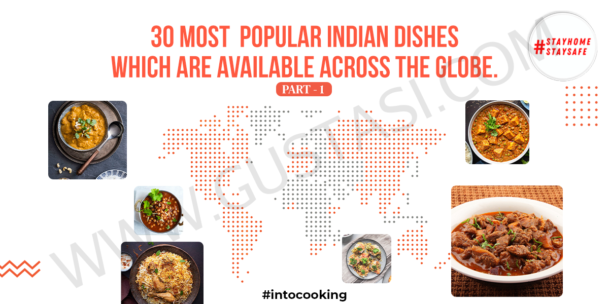 30 Most Popular Indian Dishes